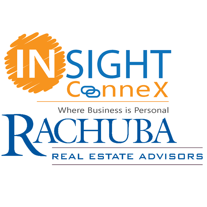 INSIGHT ConneX & Rachuba Real Estate Advisors are proud to announce Rachuba Real Estate Advisors as a Partner of the Insight ConneX community.